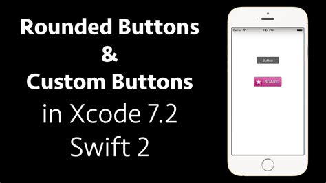 xcode tutorial ios swift xcode 7 2 swift 2 tutorial ios 9 rounded buttons custom