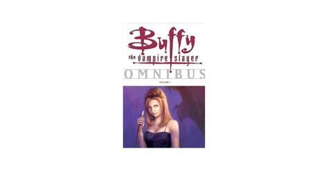 Buffy Omnibus Volume 1 buffy the slayer omnibus vol 1 a mighty