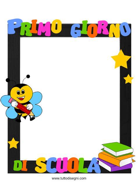 cornici per quaderni scuola primaria cornice primo giorno di scuola tuttodisegni