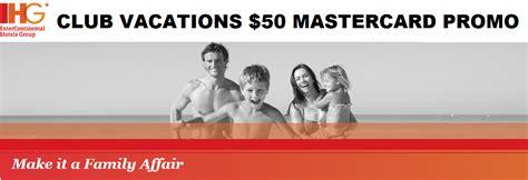 Holiday Inn Gift Card Promotion - ihg rewards club holiday inn club vacations 50 mastercard gift card promo until july