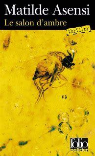 le salon dambre folio 2070319318 le salon d ambre matilde asensi folio policier site folio