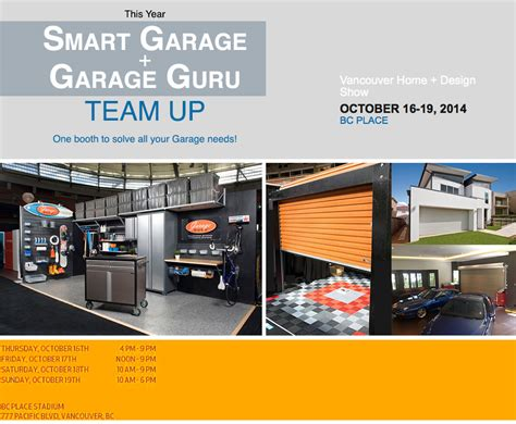 smart garage we are at the 2014 vancouver home design show smart garage
