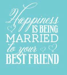 Wedding Quotes For Best Friend Best Friends Quotes Love And Marriage Quotesgram