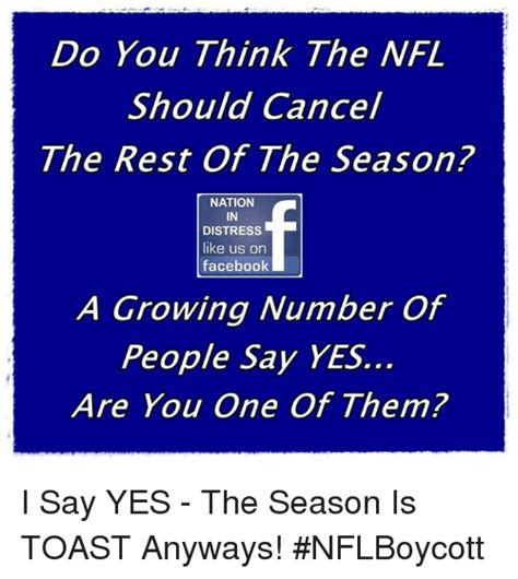 What Should I Do With The Rest Of My do you think the nfl should cancel the rest of the season nation in distress like us orn
