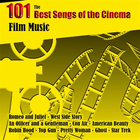 recommended film music film music the 101 best songs of the cinema