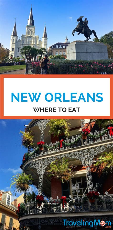 where to eat in new orleans new orleans louisiana travelingmom