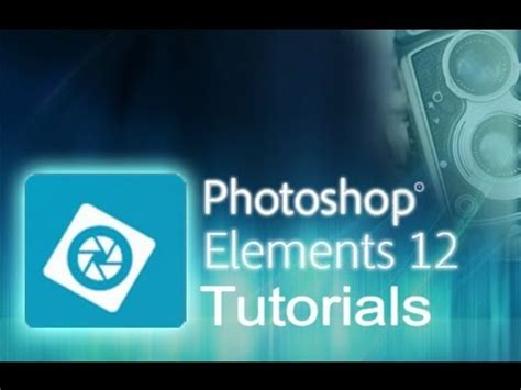 Tutorial Adobe Photoshop Elements 12 | photoshop elements 12 tutorial for beginners complete