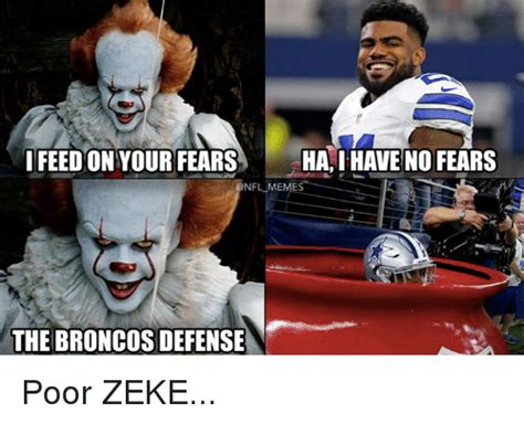 Broncos Defense Meme - ifeedon your fears ha i have no fears nfl meme the broncos