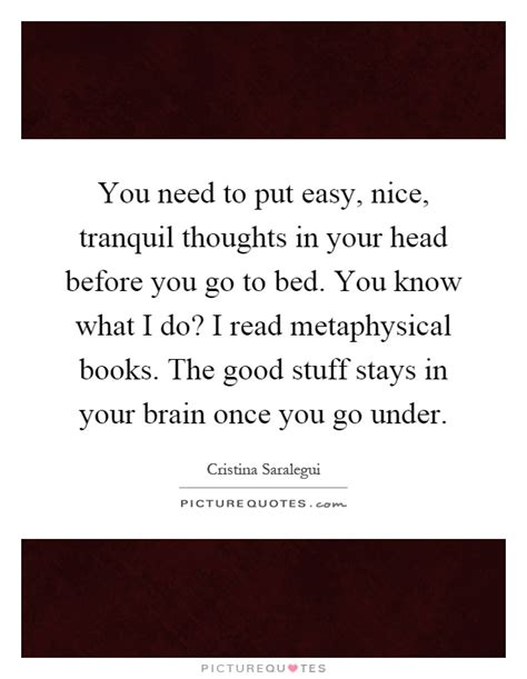 how to know if your good in bed you need to put easy nice tranquil thoughts in your head