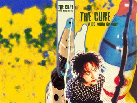 the cure wild mood swings 184 best images about the cure