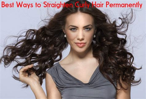 14 Tips For Straightening Hair by Best Ways To Straighten Your Curly Hair Permanently