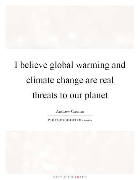 Global Warming Climate Change Quotes