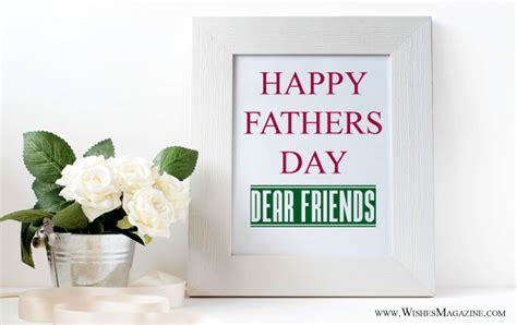fathers day wishes to a friend happy fathers day wishes messages to a friend