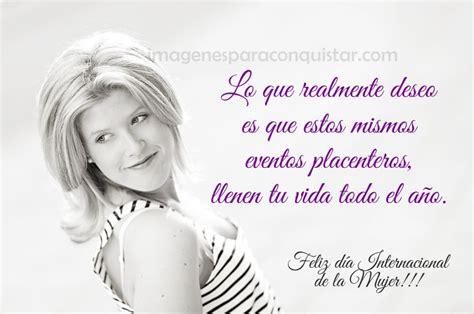 imagenes hermosas feliz dia de la mujer imagenes feliz dia de la mujer para compartir en tu perfil