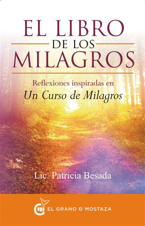 libro el milagro de castel el libro de los milagros editorial el grano de mostaza