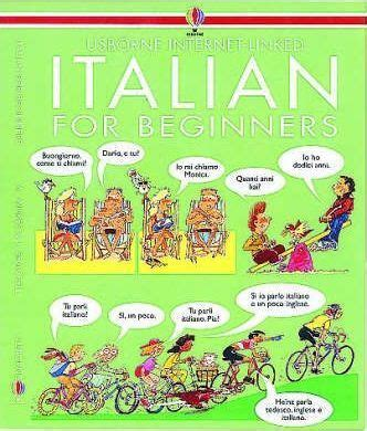 italian for beginners book 0746046421 italian for beginners angela wilkes 9780746001394