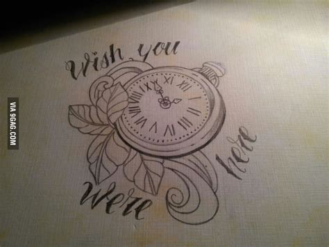 wish you were here tattoo quot wish you were here quot sketch 9gag