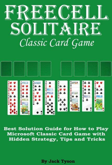 printable solitaire card games freecell solitaire classic card games best solution guide