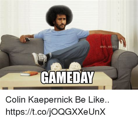 Game Day Meme - gameda colin kaepernick be like httpstcojoqgxxeunx be
