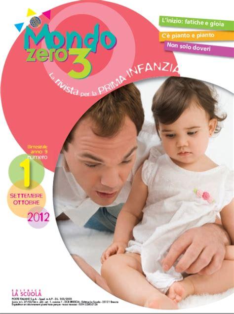 casa editrice la scuola rivista mondo zero 3 rivista per la prima infanzia
