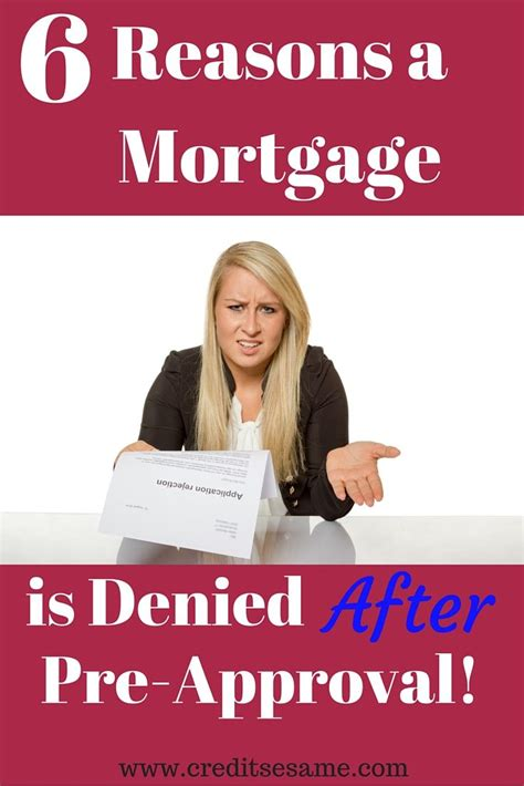 Mortgage Reasons Why Letter 6 reasons a mortgage is denied after pre approval http