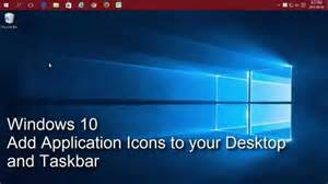 windows 10 add application icons to your desktop and