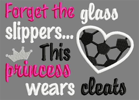 forget the glass slippers this princess wears soccer cleats buy 3 get 1 free forget the glass slippers this princess