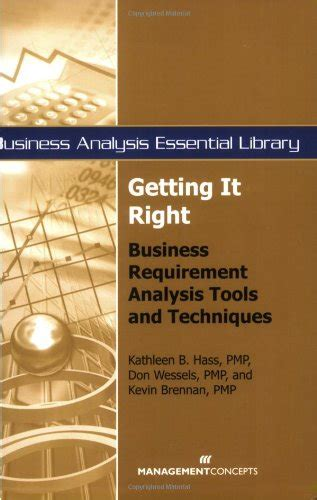 product management essentials tools and techniques for becoming an effective technical product manager books getting it right business requirement analysis tools and