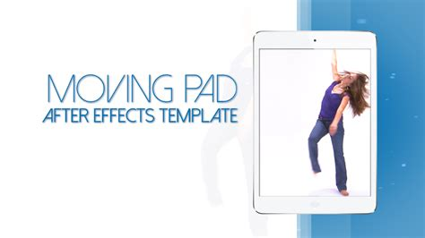 Moving Pad 15s Commercial White Edition After Effects Commercial Template