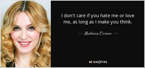 don t think of it as me by carlinette deviantart on deviantart madonna ciccone quote i don t care if you me or