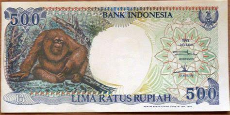 Uang Lama Pecahan 500 Orangutan mengintip perubahan bentuk uang indonesia dari tahun ke t