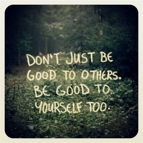 be good to yourself pictures photos and images for facebook and twitter