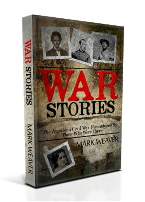 during wartime stories books war stories a book of amazing civil war stories