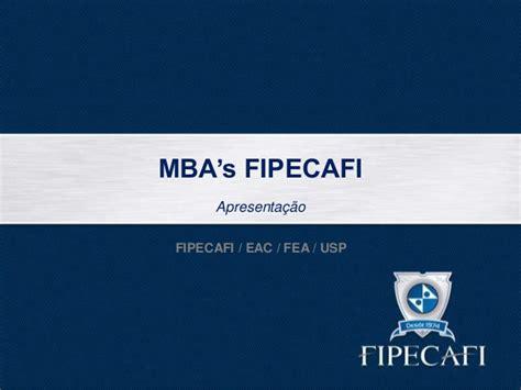 Mba Fea Usp by Apresenta 231 227 O Mba Fipecafi