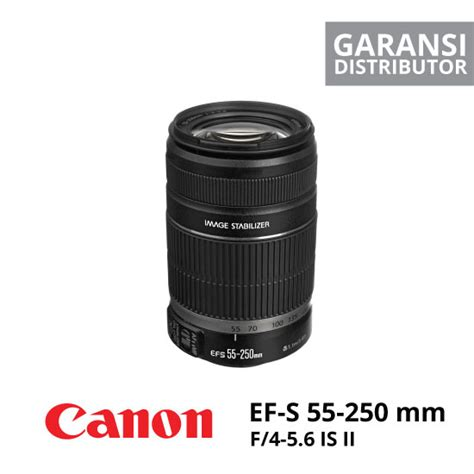 Canon F4 5 6 Is Ii Ef S 55 250mm jual lensa canon ef s 55 250mm f 4 5 6 is ii harga murah