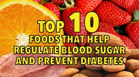 top 10 foods that help regulate blood sugar and prevent