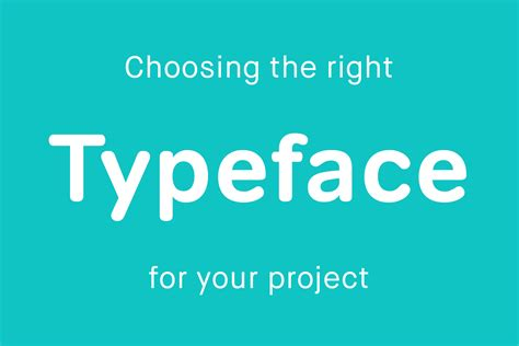 How to select the right typeface for your project design by day