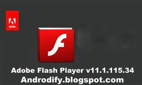 adobe flash player 11 1 apk adobe flash player of android apk 11 1 115 34 androdify
