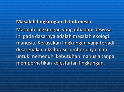 masalah masalah kesehatan lingkungan di indonesia masalah lingkungan hidup di indonesia