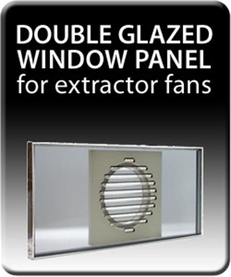 extractor fan bathroom window double glazed window panel for extractor fans rhl ventilation bathroom and