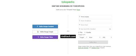 email tokopedia cara lengkap daftar membuat akun di tokopedia rindi tech