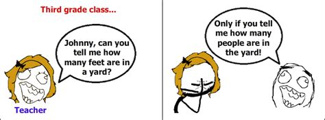 How Many In In A Yard Education Rage Comics