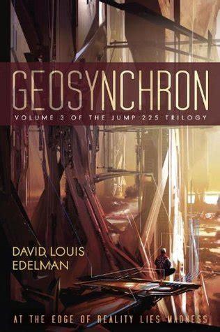 geosynchron (jump 225, #3) by david louis edelman