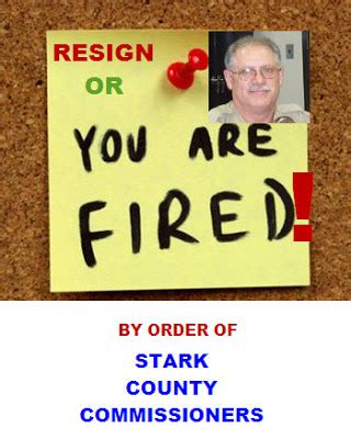 stark county warden given ultimatum resign or be fired stark county political report