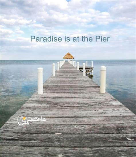pier quotes 1000 images about beach quotes on pinterest beach
