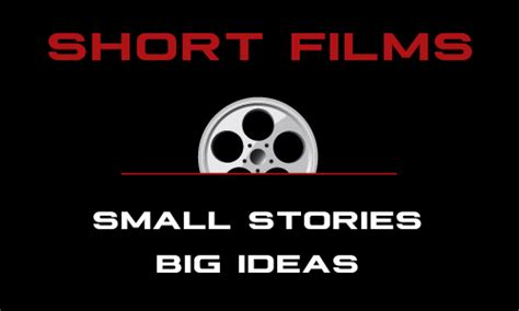 themes in short films short films small stories big ideas script magazine
