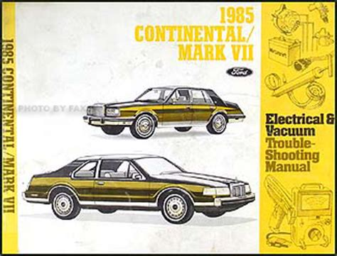 car manuals free online 1985 lincoln continental mark vii spare parts catalogs 1985 lincoln continental mark vii electrical troubleshooting manual