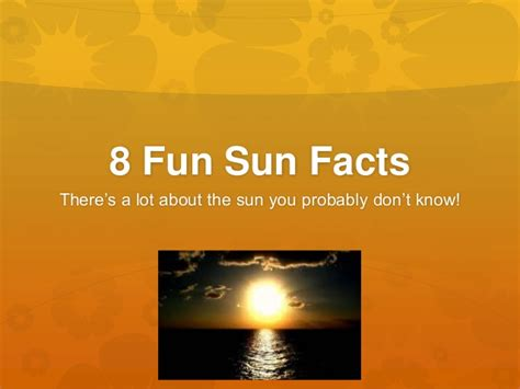 8 Facts On by 8 Sun Facts