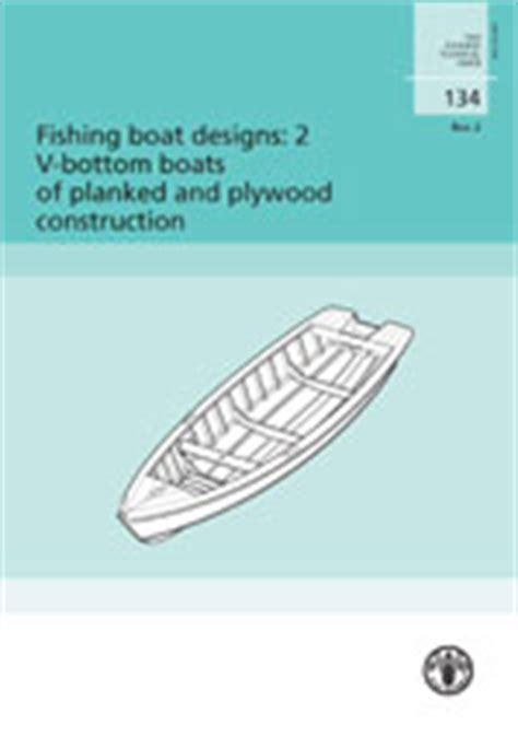 fao fishing boat designs fishing boat designs 2 v bottom boats of planked and