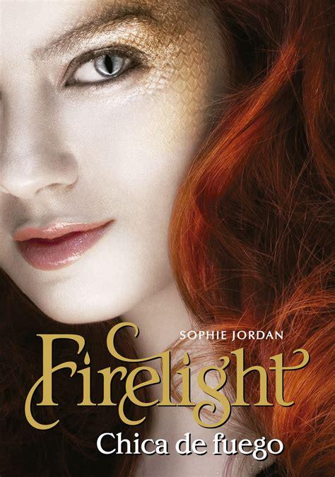libro la chica del pelo rese 241 a firelight chica de fuego sophie jordan el final de la historia